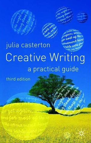 Creative writing a practical guide